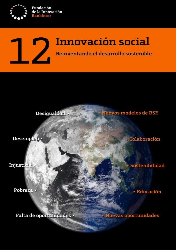12   Innovación social      Reinventando el desarrollo sostenible