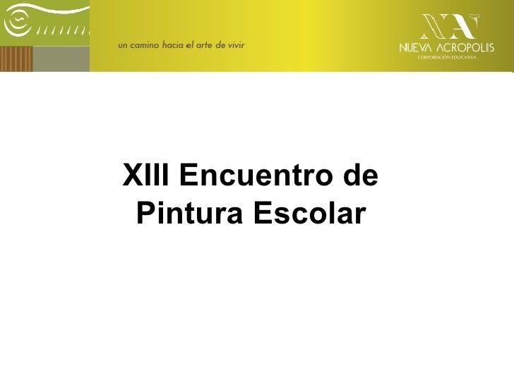 XIII Encuentro de Pintura Escolar