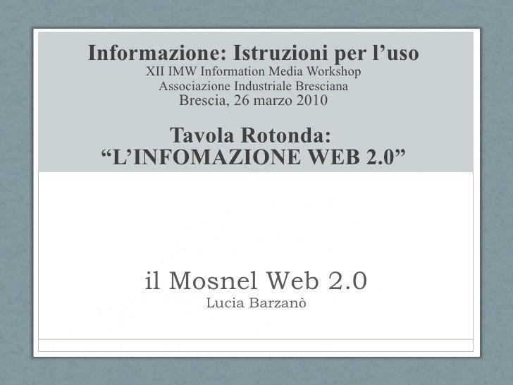 il Mosnel 2.0