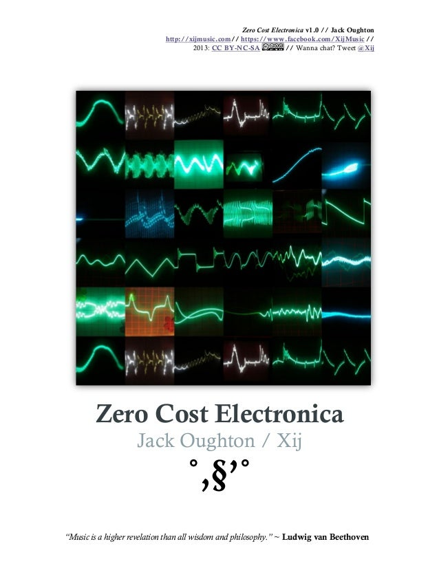 Zero Cost Electronica v1.0 // Jack Oughton http://xijmusic.com// https://www.facebook.com/XijMusic // 2013: CC BY-NC-SA //...