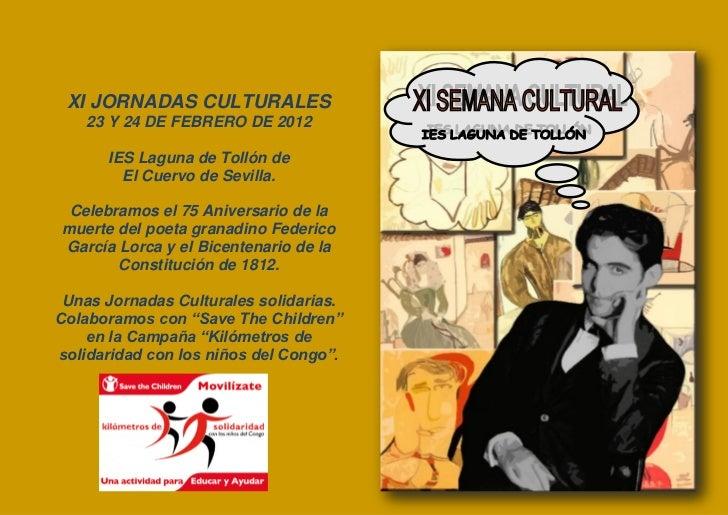 XI JORNADAS CULTURALES    23 Y 24 DE FEBRERO DE 2012      IES Laguna de Tollón de        El Cuervo de Sevilla. Celebramos ...