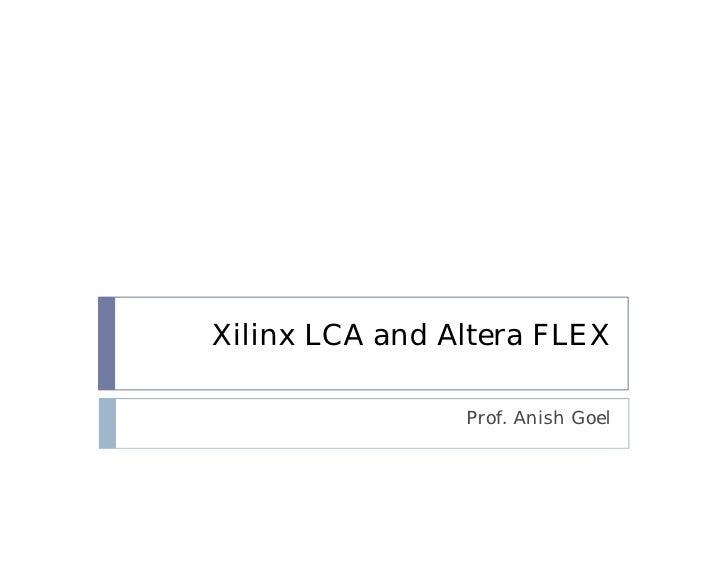 Xilinx lca and altera flex