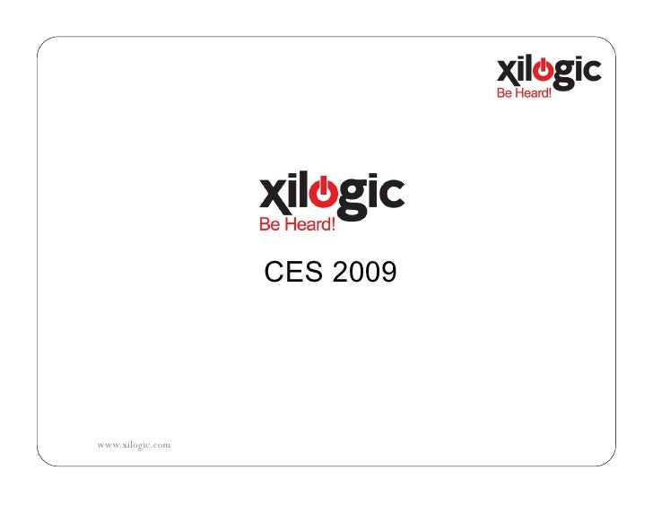 Xilogic Presentation 2009