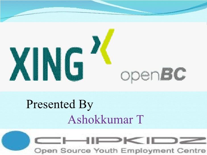 Presented By         Ashokkumar T