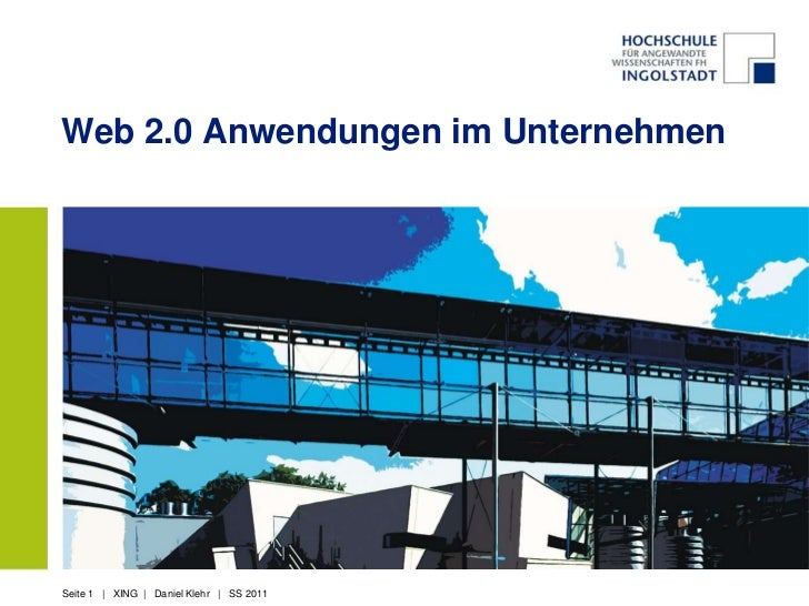Web 2.0 Anwendungen im UnternehmenSeite 1 | XING | Daniel Klehr | SS 2011