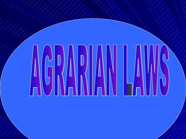 AGRARIAN LAWS