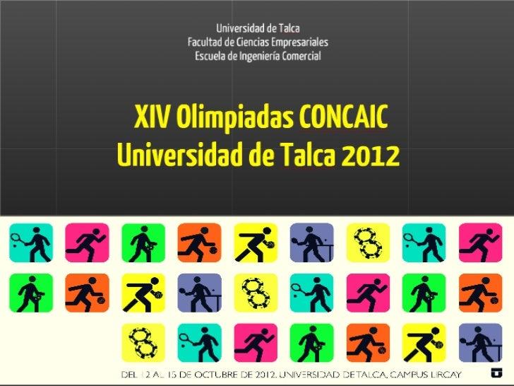 XIV Olimpiadas concaic UTalca 2012
