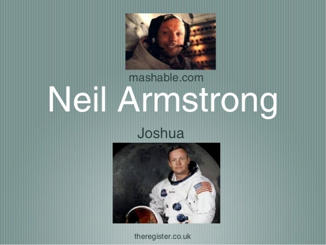 mashable.comNeil Armstrong     Joshua     theregister.co.uk