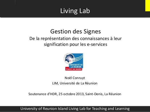 Gestion des Signes De la représentation des connaissances à leur signification pour les e-services Noël Conruyt LIM, Unive...