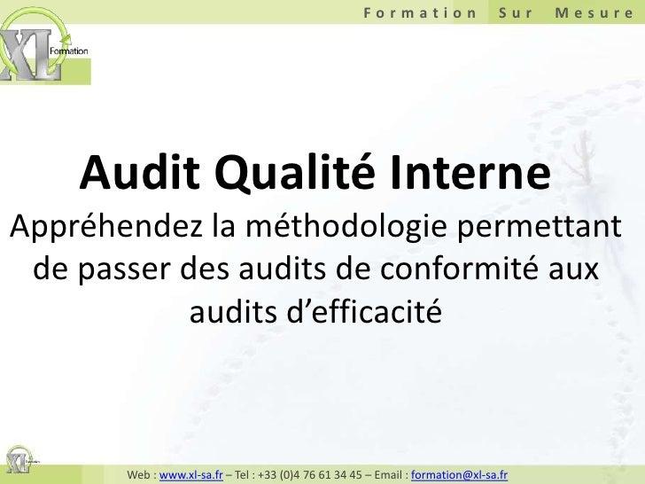 Audit Qualité InterneAppréhendez la méthodologie permettant de passer des audits de conformité aux audits d'efficacité<br />