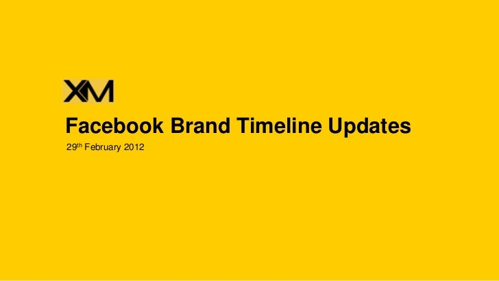 Facebook Brand Timeline Updates29th February 2012
