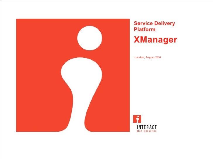 Xmanager (Service Delivery Platform)