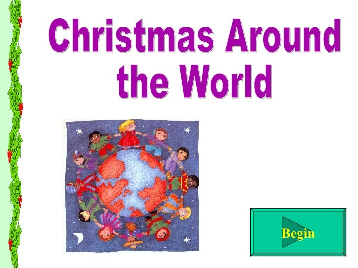 Begin Christmas Around the World