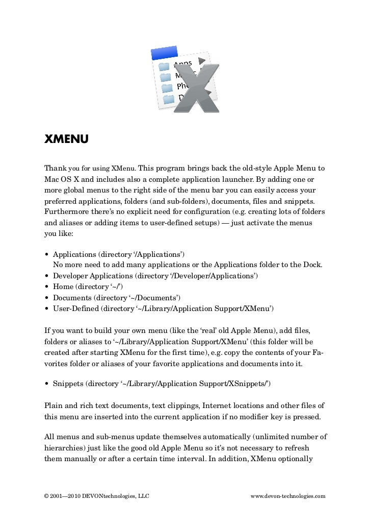 XMENUThank you for using XMenu. This program brings back the old-style Apple Menu toMac OSX and includes also a complete ...