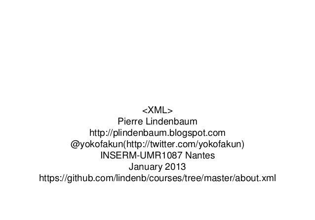 <XML>                     Pierre Lindenbaum             http://plindenbaum.blogspot.com         @yokofakun(http://twitter....