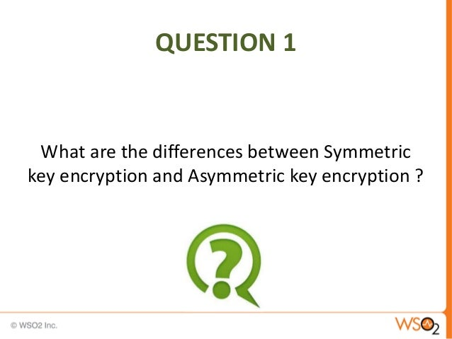 Differences Between Symmetric And Asymmetric Encryption