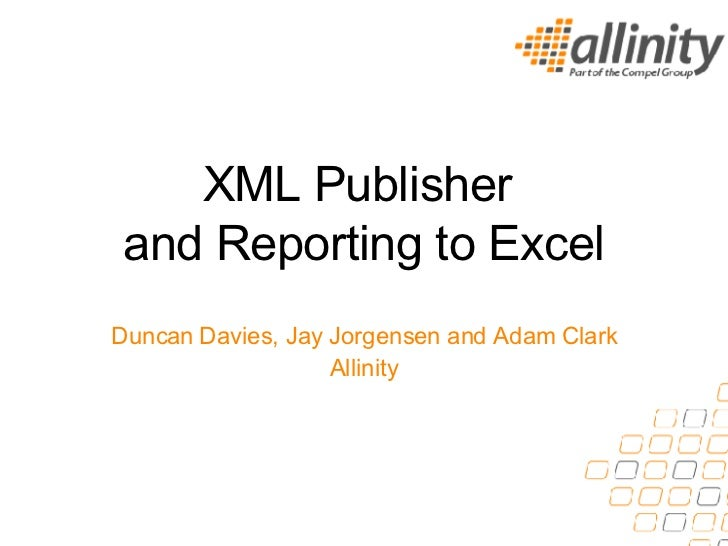 Xml Publisher And Reporting To Excel