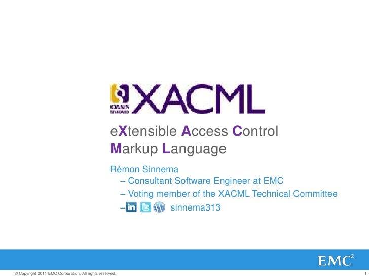 XACML - XML Amsterdam2011