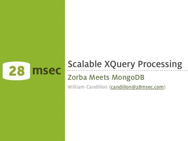 Scalable XQuery Processing with Zorba on top of MongoDB