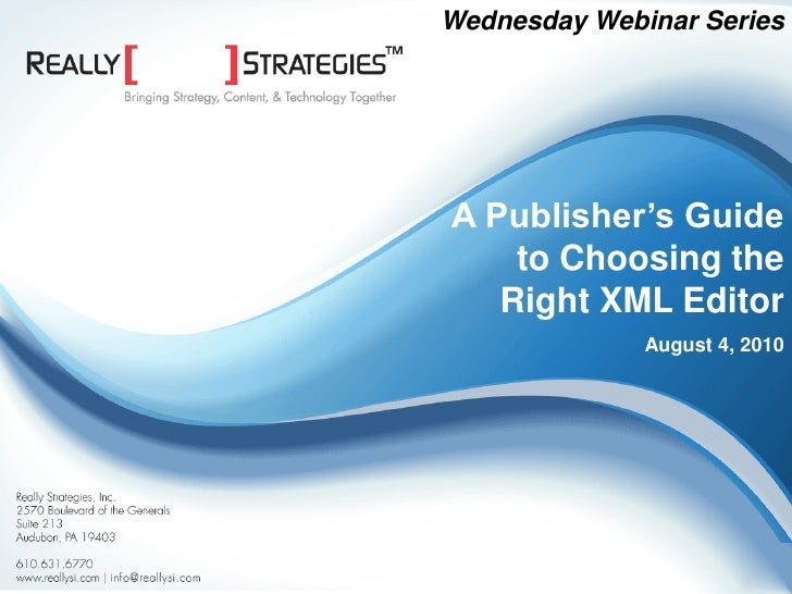 A Publisher's Guide to Choosing the Right XML Editor