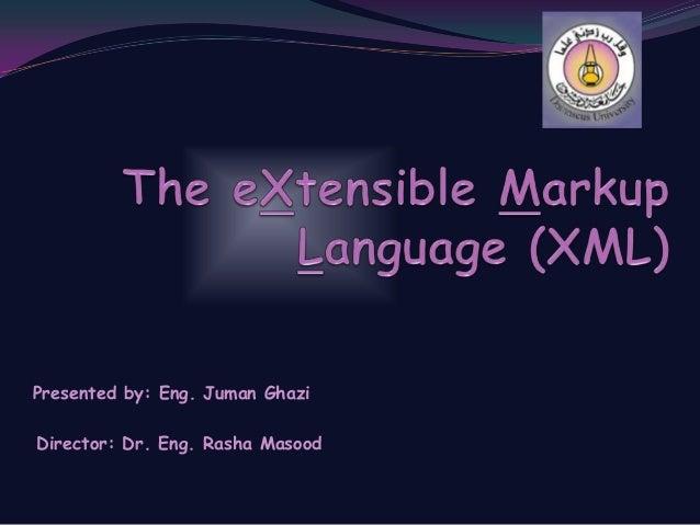 Presented by: Eng. Juman Ghazi Director: Dr. Eng. Rasha Masood