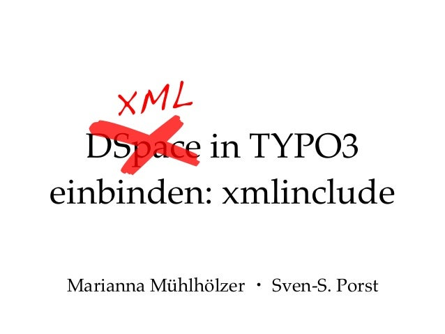 xmlinclude für DSpace