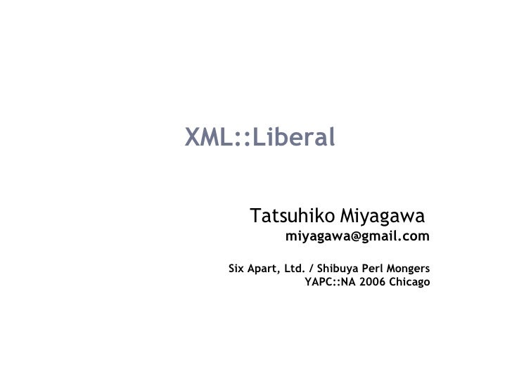 XML::Liberal