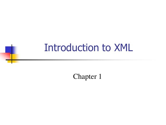 Introduction to XML Chapter 1