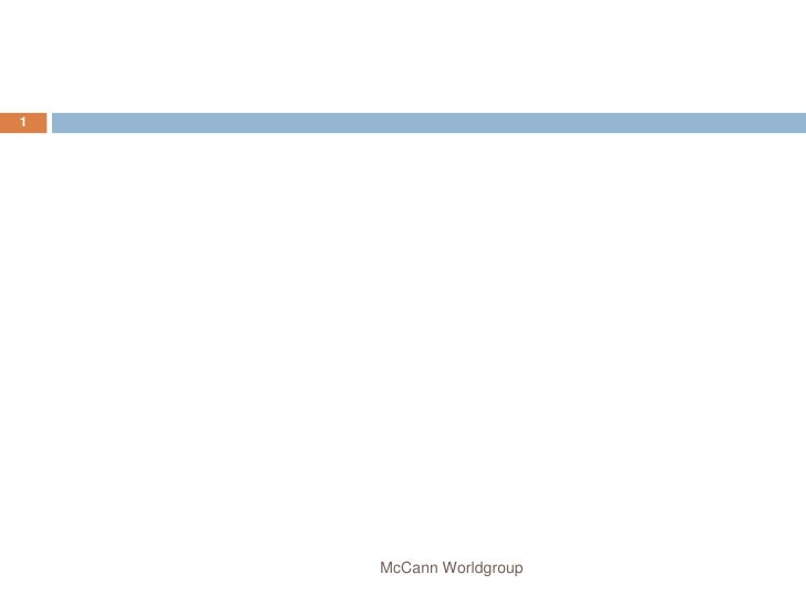 1<br />McCann Worldgroup<br />