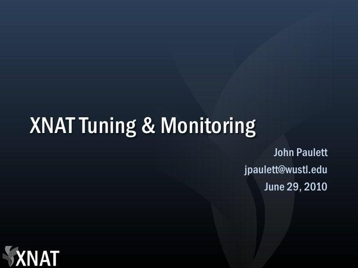 XNAT Tuning & Monitoring