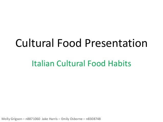 Xnb151 cultural food habits presentation 2