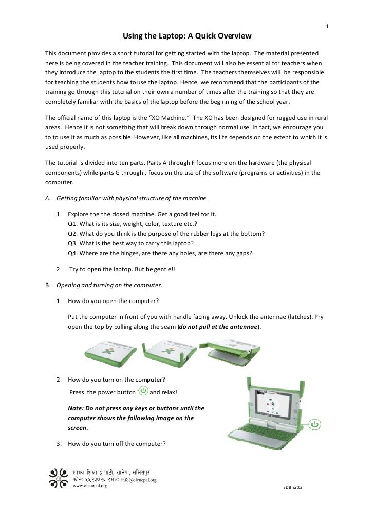 1                              Using the Laptop: A Quick Overview This document provides a short tutorial for getting star...