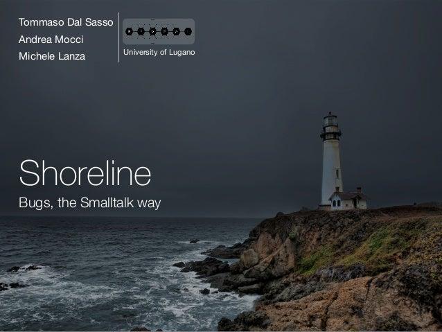 Shoreline Bugs, the Smalltalk way