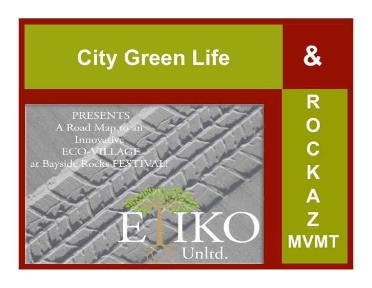 City Green Life    &                   R                   O                   C                   K                   A  ...