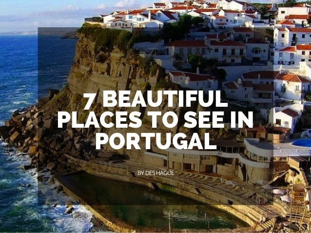 7 beautiful places to see in portugal. Black Bedroom Furniture Sets. Home Design Ideas