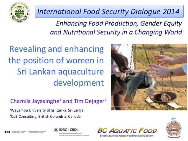 Enhancing Food Production, Gender Equity and Nutritional Security in a Changing World International Food Security Dialogue...