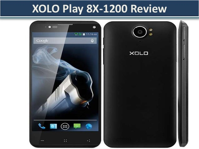 New Xolo Play  8X -1200 Review