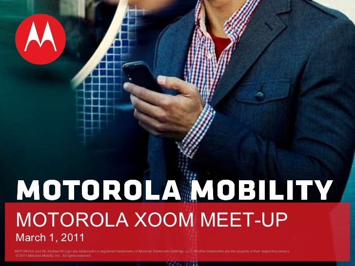 MOTOROLA XOOM Meet-up March 1st