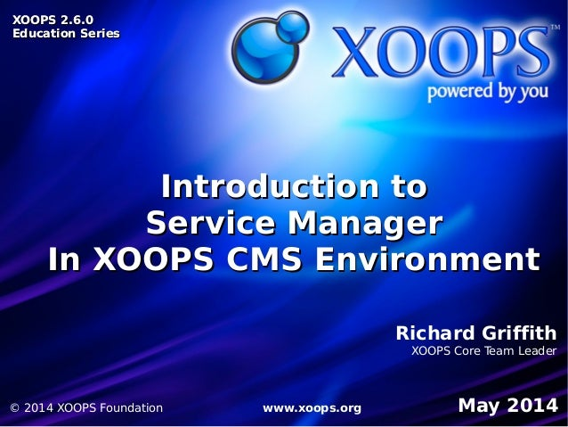 XOOPS 2.6.0  Service Manager