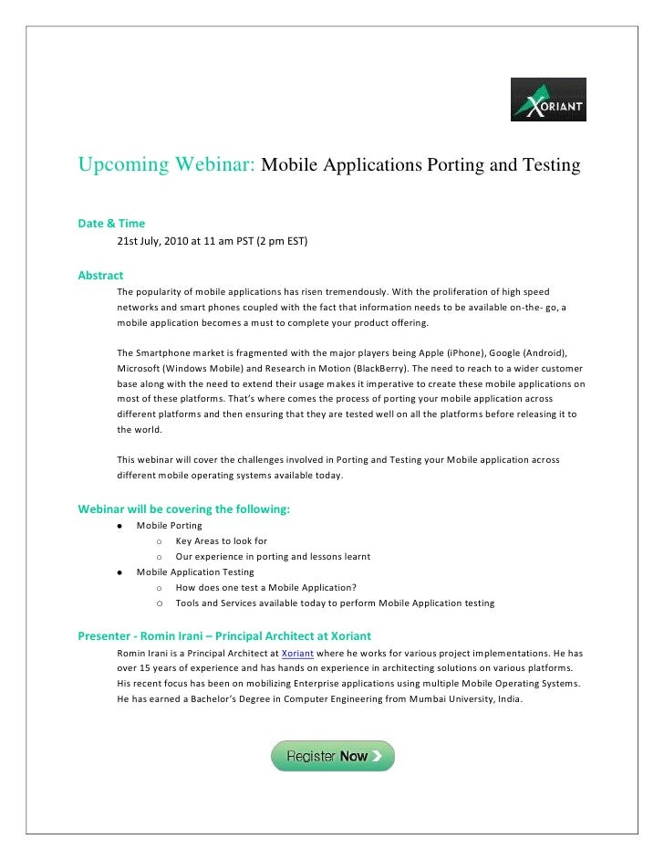 Upcoming Webinar: Mobile Applications Porting and Testing  Date & Time        21st July, 2010 at 11 am PST (2 pm EST)  Abs...