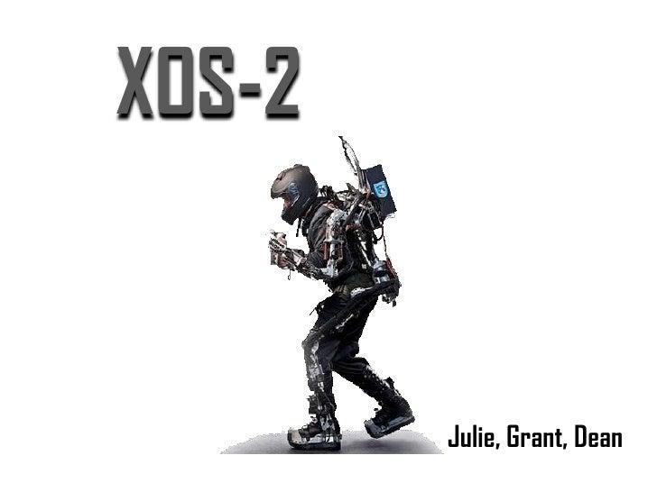 XOS-2<br />Julie, Grant, Dean<br />