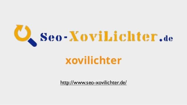 xovilichter http://www.seo-xovilichter.de/