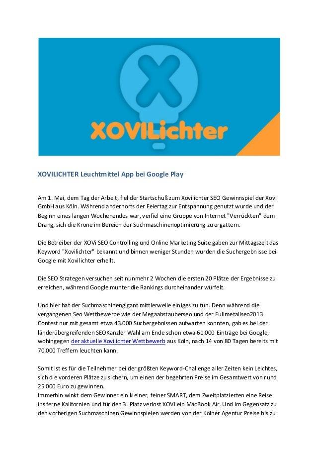 XOVILICHTER Leuchtmittel App bei Google Play Am 1. Mai, dem Tag der Arbeit, fiel der Startschuß zum Xovilichter SEO Gewinn...