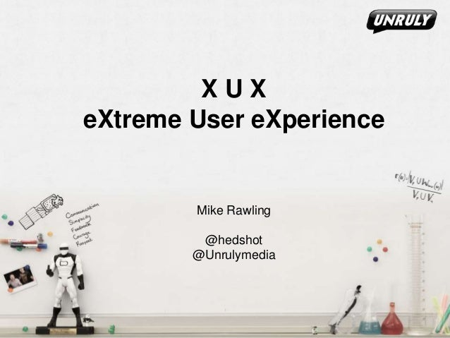 eXtreme User eXperience (XUX) - How one team melded UX with XP