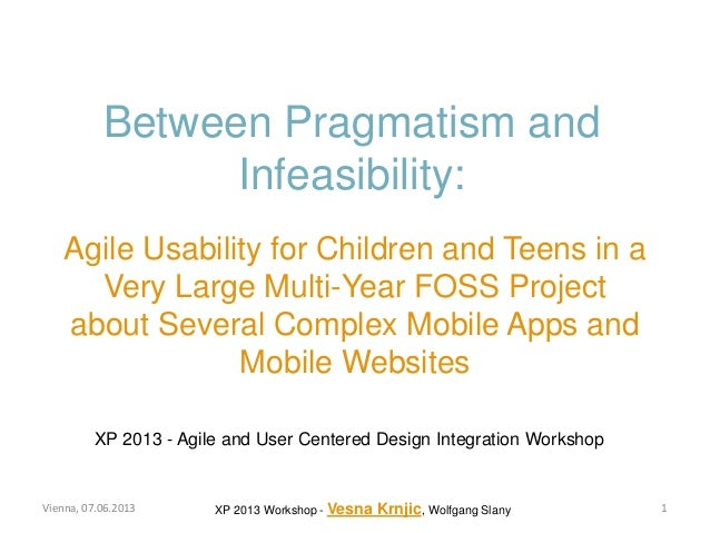 Between Pragmatism and Infeasibility: Agile Usability for Children and Teens in a Very Large Multi-Year FOSS Project about Several Complex Mobile Apps and Mobile Websites