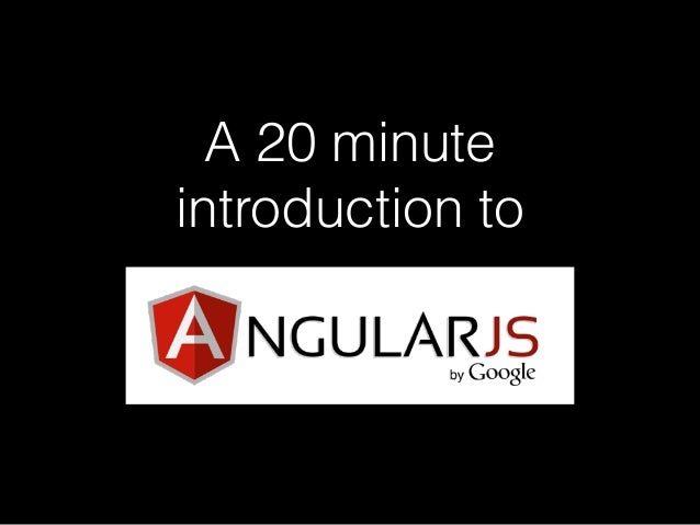 A 20 minute introduction to