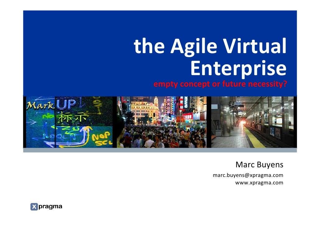 the Agile Virtual Enterprise - empty concept or future necessity?