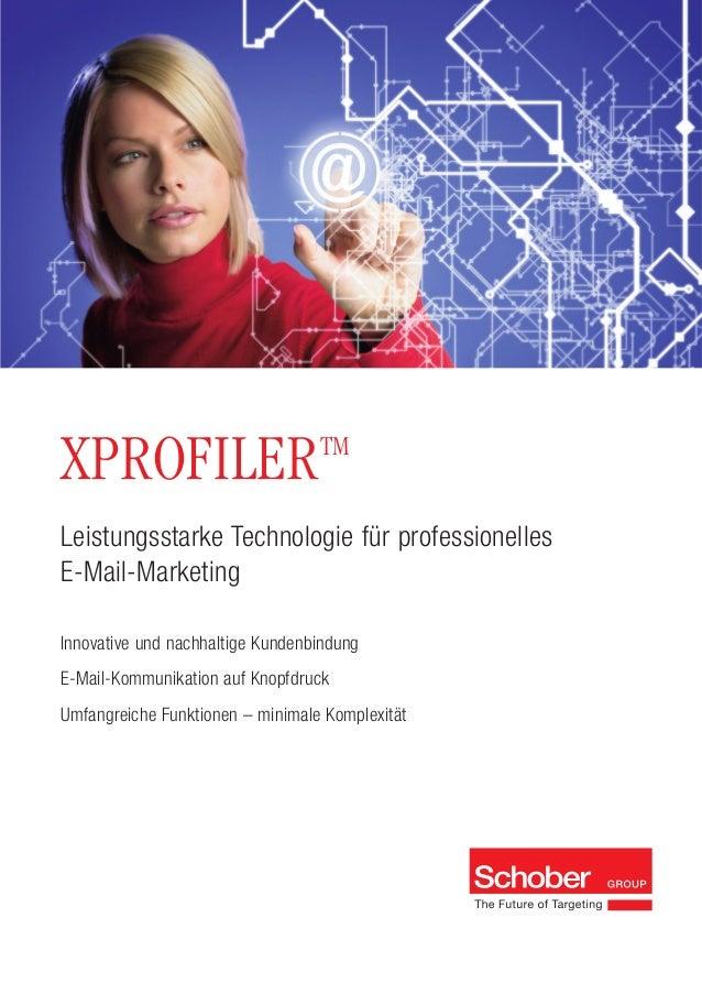 Innovative und nachhaltige KundenbindungE-Mail-Kommunikation auf KnopfdruckUmfangreiche Funktionen – minimale KomplexitätL...