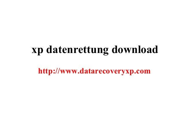 xp datenrettung download http://www.datarecoveryxp.com