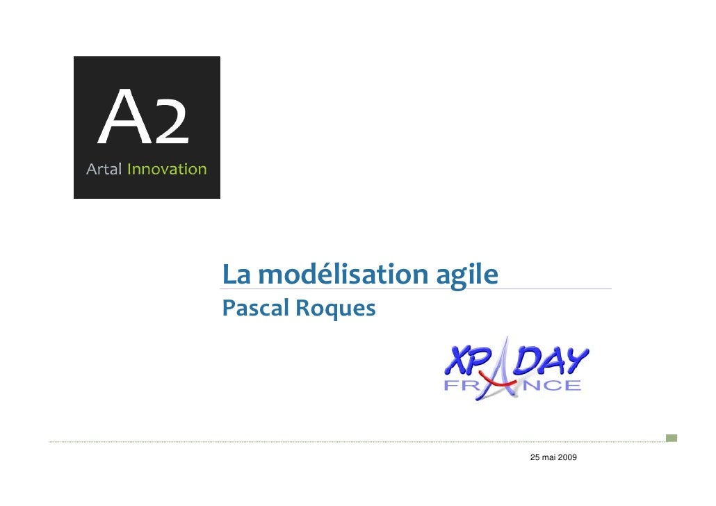 Xp Day2009 Modelisation Agile